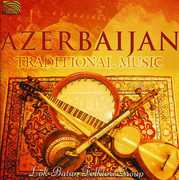 Azerbaijan: Traditional Music