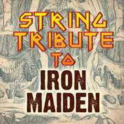 String Tribute to Iron Maiden /  Various