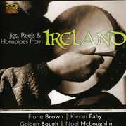 Jigs Reels & Hornpipes from Ireland /  Various