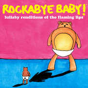 Lullaby Renditions of the Flaming Lips