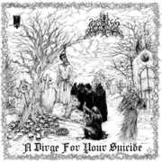 Dirge for Your Suicide [Import]