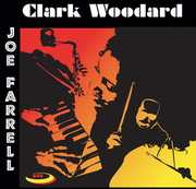 Clark Woodard & Joe Farrell