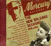 Mercury New Orleans Sessions 1950 & 1953 /  Various