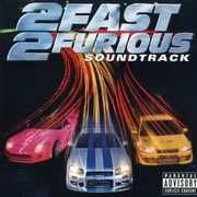 2 Fast 2 Furious (Original Soundtrack) [Explicit Content]
