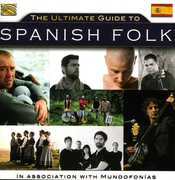 Ultimate Guide to Spanish Folk /  Various