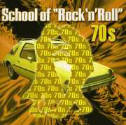 School of Rock & Roll: The 70's /  Various