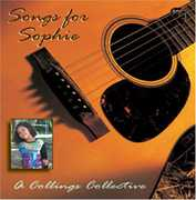 Songs for Sophie: Collings Collective /  Various
