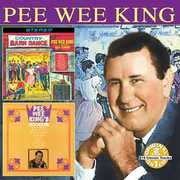 Pee Wee King's Biggest Hits: Country Barn Dance