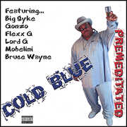 Cold Blue Premeditated