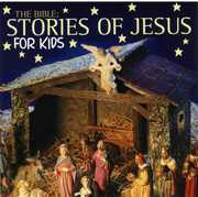 Bible Stories of Jesus for Kids /  Various