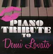 Piano Tribute to Demi Lovato /  Various