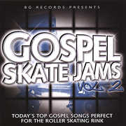 Gospel Skate Jams 2 /  Various