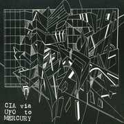 CIA Via UFO to Mercury /  Various
