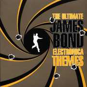 Ultimate James Bond Electronica Themes /  Various