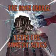 Rock Garage Texas Live Concert Series 1 /  Various