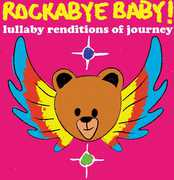 Rockabye Baby: Lullaby Renditions of Journey