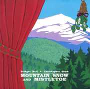 Mountain Snow & Mistletoe