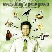 Everythings Gone Green (Original Soundtrack)