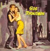 Got Troubles /  Various