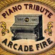 Piano Tribute to Arcade Fire /  Various