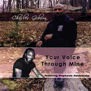 Gibson, Charles : Your Voice Through Mine