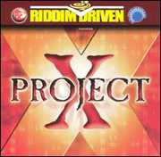 Riddim Driven: Project X /  Various