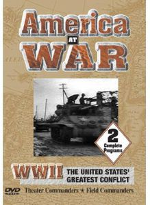 America at War: WWII Theater Commanders & Field Co