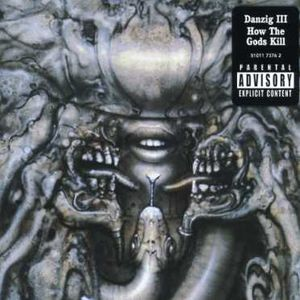 Danzig 3: How the Gods Kill [Explicit Content]