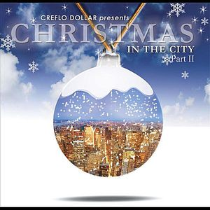 Creflo Dollar Presents: Christmas in the City PT.