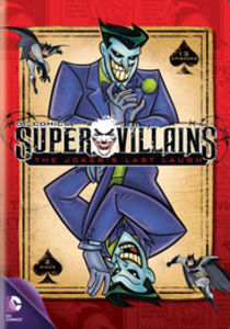 Super Villains: The Jokers Last Laugh