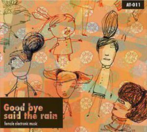 Good Bye Said the Rain /  Various