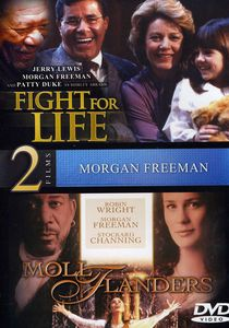 Moll Flanders /  Fight for Your Life