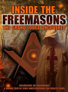 Inside the Freemasons: Grand Lodge Uncovered