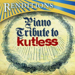 Renditons: Kutless Piano Tribute /  Various