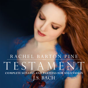 Testament: Complete Sonatas & Partitas for Solo