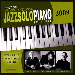 Best of 1st Int'l Jazz Solo Piano Festival 2009