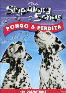 Sing-Along Songs: Pongo & Perdita