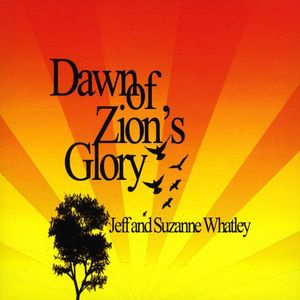 Dawn of Zion's Glory