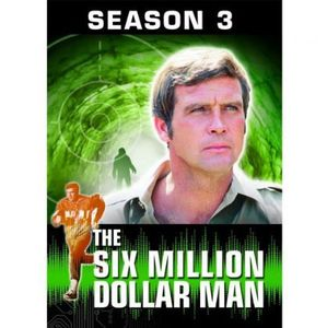 Six Million Dollar Man: Season 3