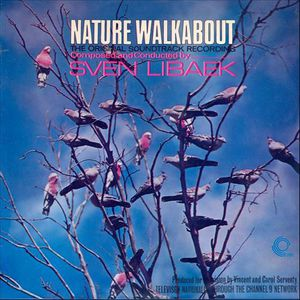 Nature Walkabout (Original Soundtrack)