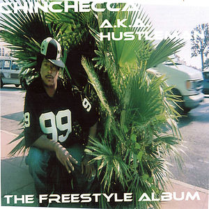 Chin Checca A.Ka. Hustleman the Freestyle Album