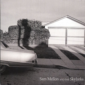 Sam Mellon & the Skylarks