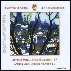 Kyiv Chamber Choir : A.Vedel. Spiritual Choir Concertos No.1-7