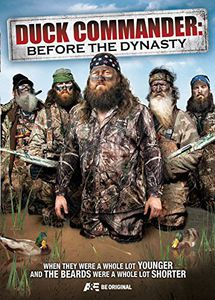 Duck Commander: Before the Dynasty