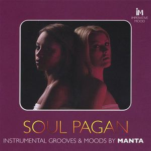 Soul Pagan Instrumental Moods & Grooves By