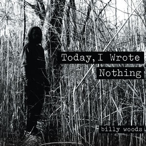 Today I Wrote Nothing