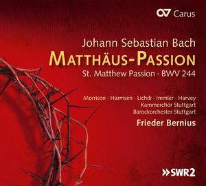 St. Matthew Passion BWN 244