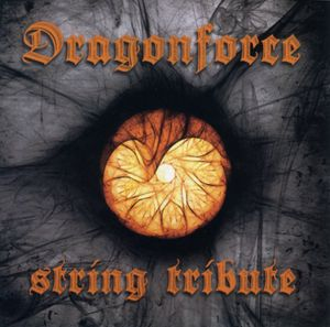 Dragonforce String Tribute /  Various