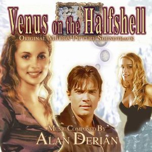 Venus on the Halfshell (Original Soundtrack)