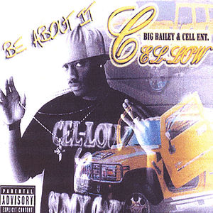 Be About It Mix Tape : By Cel-Low & Bigbaileyent.